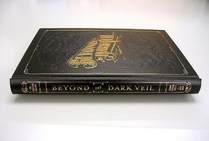Beyond the Dark Veil, 1st Edition, 1st Printing - VHTF