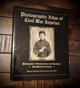 Atlas of Civil War Soldier Injuries Otis Historical Archives 1996 1st Edition