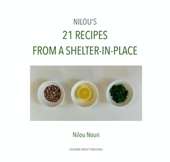 Nilou's Shelter In Place Cookbook