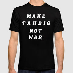 Tahdig Not War