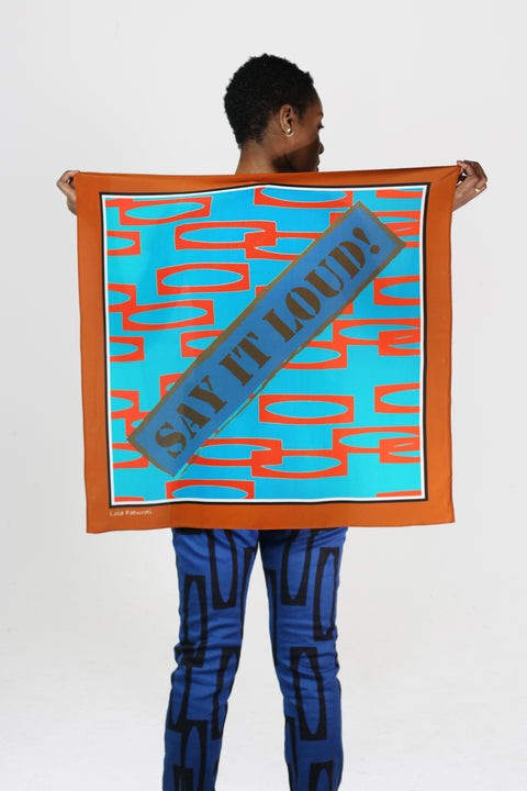 Say It Loud!  Silk Scarf  - Enitan - Turq