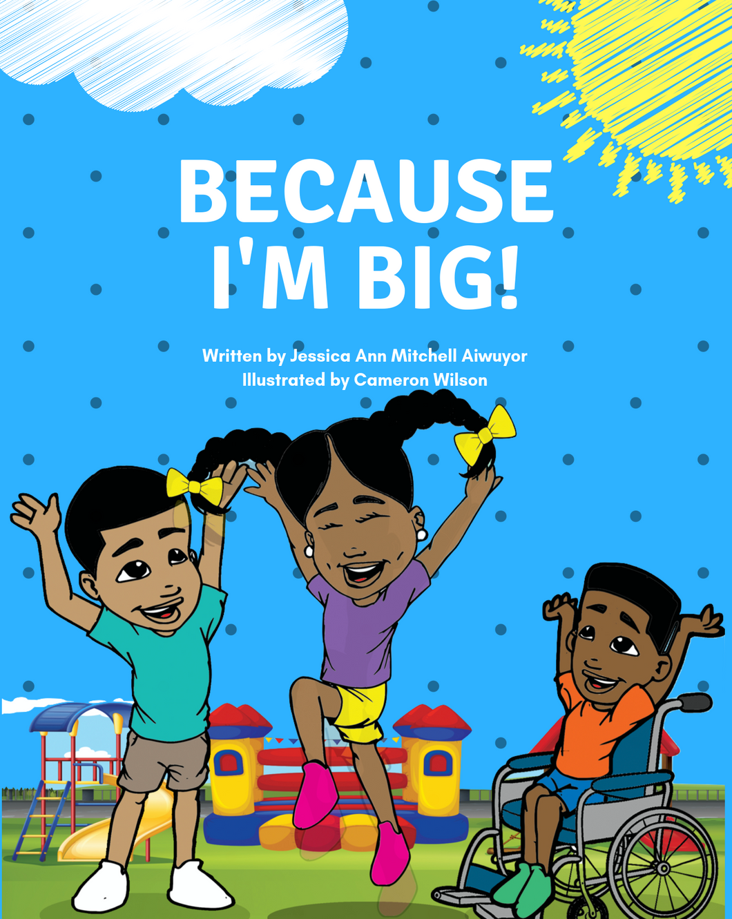 Because I'm Big - Paperback Edition