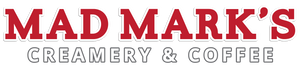 Mad Mark's Creamery and Coffee