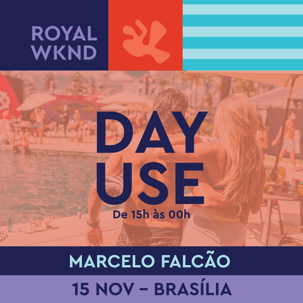 Day Use - Marcelo Falcão (1 Pessoa) 15h as 00h