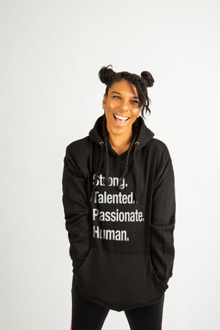 Strong Talented Passionate Human Hoodie