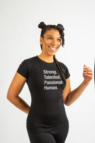Strong Talented Passionate Human T-Shirt