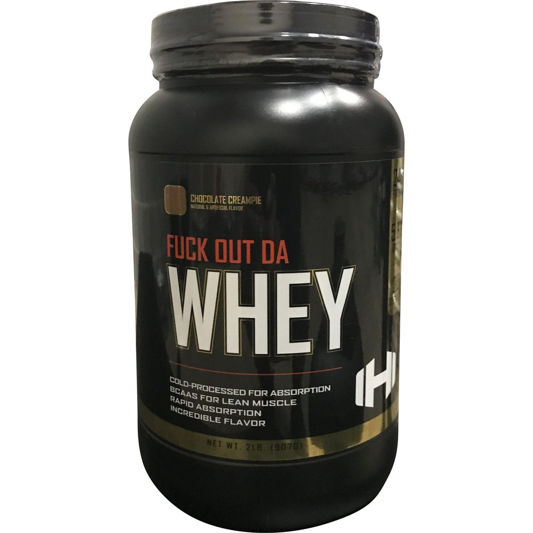 2LBS Fuck Out Da Whey Protein