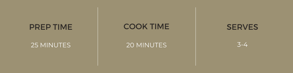 Prep time: 25 minutes, Cook time: 20 minutes, Serves: 3-4