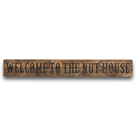 Nut House Rustic Wooden Message Plaque
