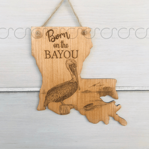 Louisiana Born on the Bayou Door Hanger