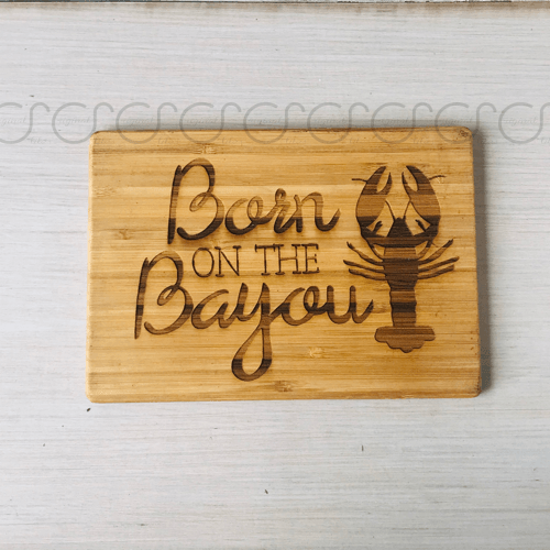 Born on the Bayou Cutting Board