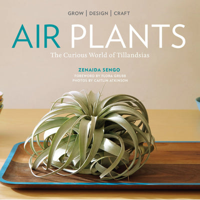Air Plants - The Curious World of Tillandsia - Book