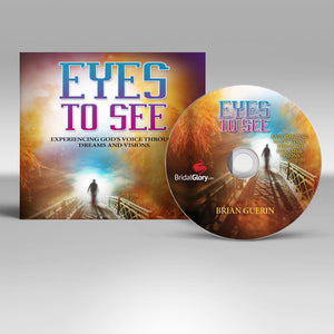 Eyes To See: Dreams and Visions