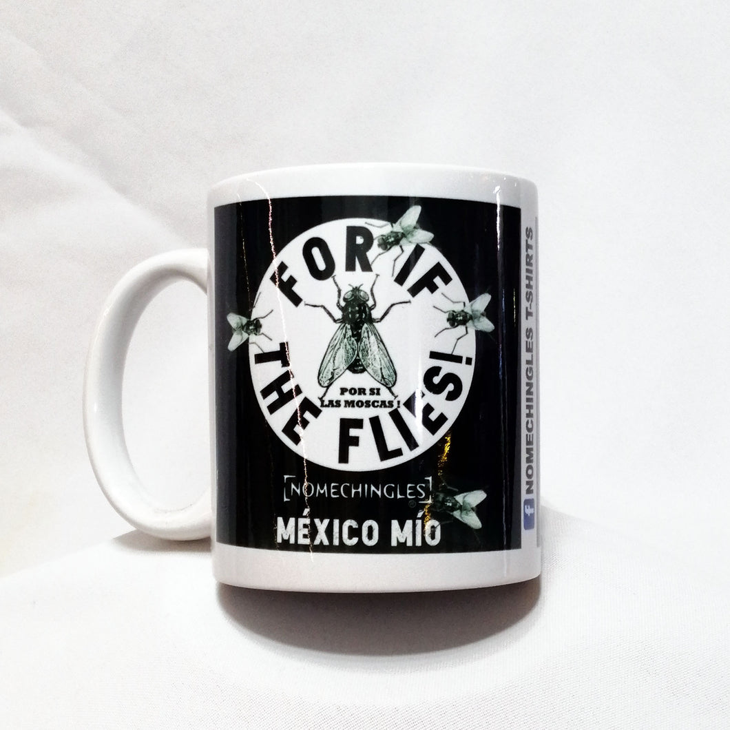FOR IF THE FLIES / Taza