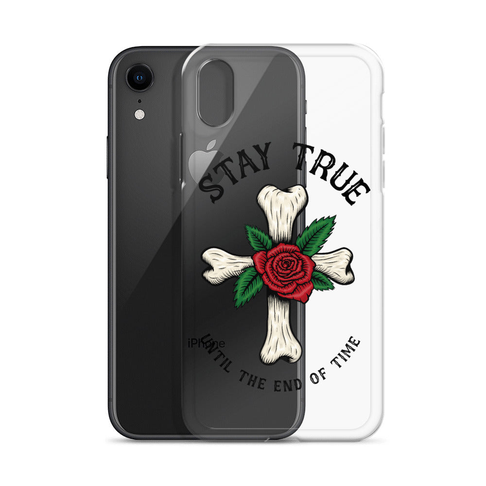 Stay True Until The End Of Time iPhone Case