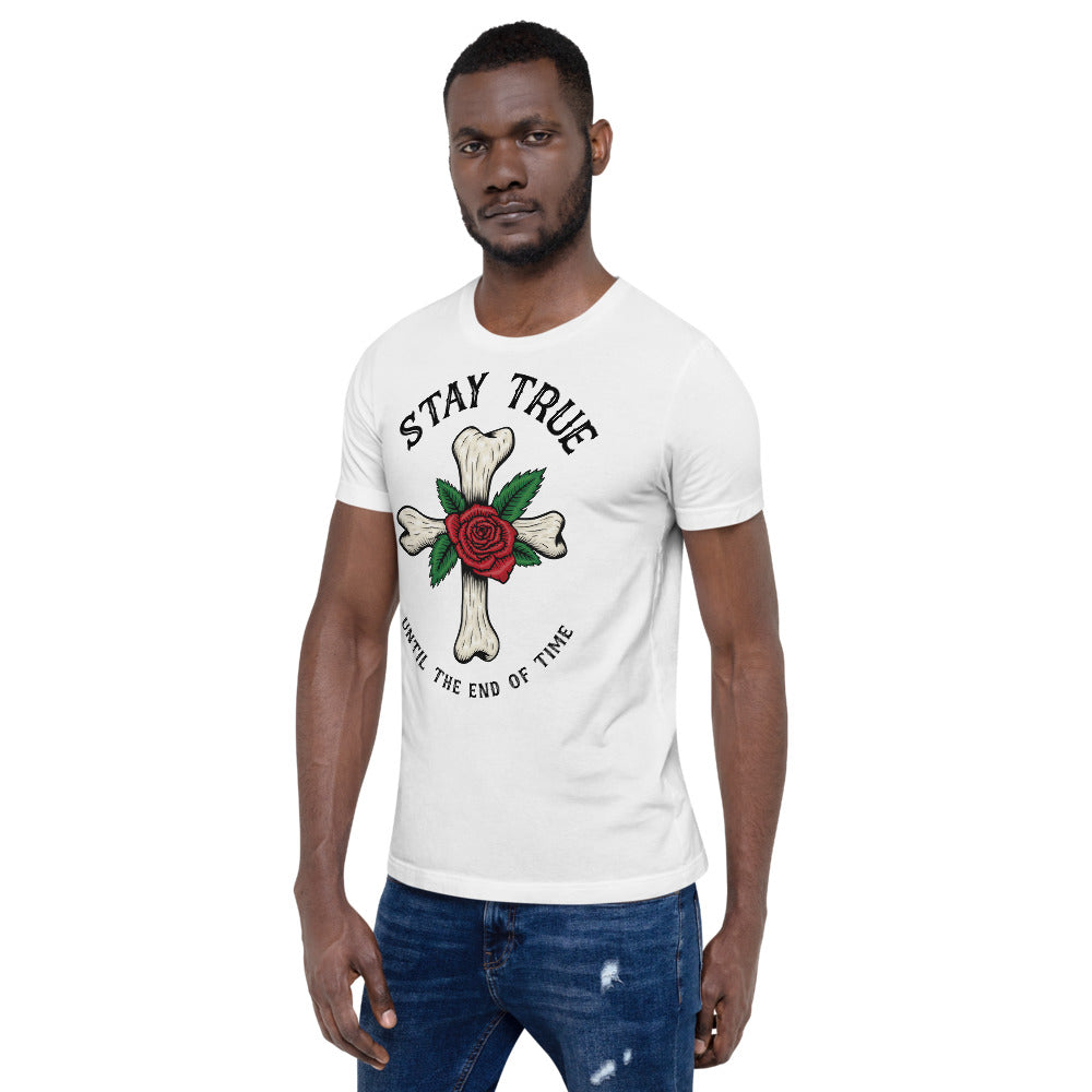 Stay True Until The End Of Time Men's T-Shirt