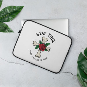 Open image in slideshow, Stay True Till The End Of Time Laptop Sleeve