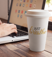 JUST BREATHE COFFEE TO-GO BECHER
