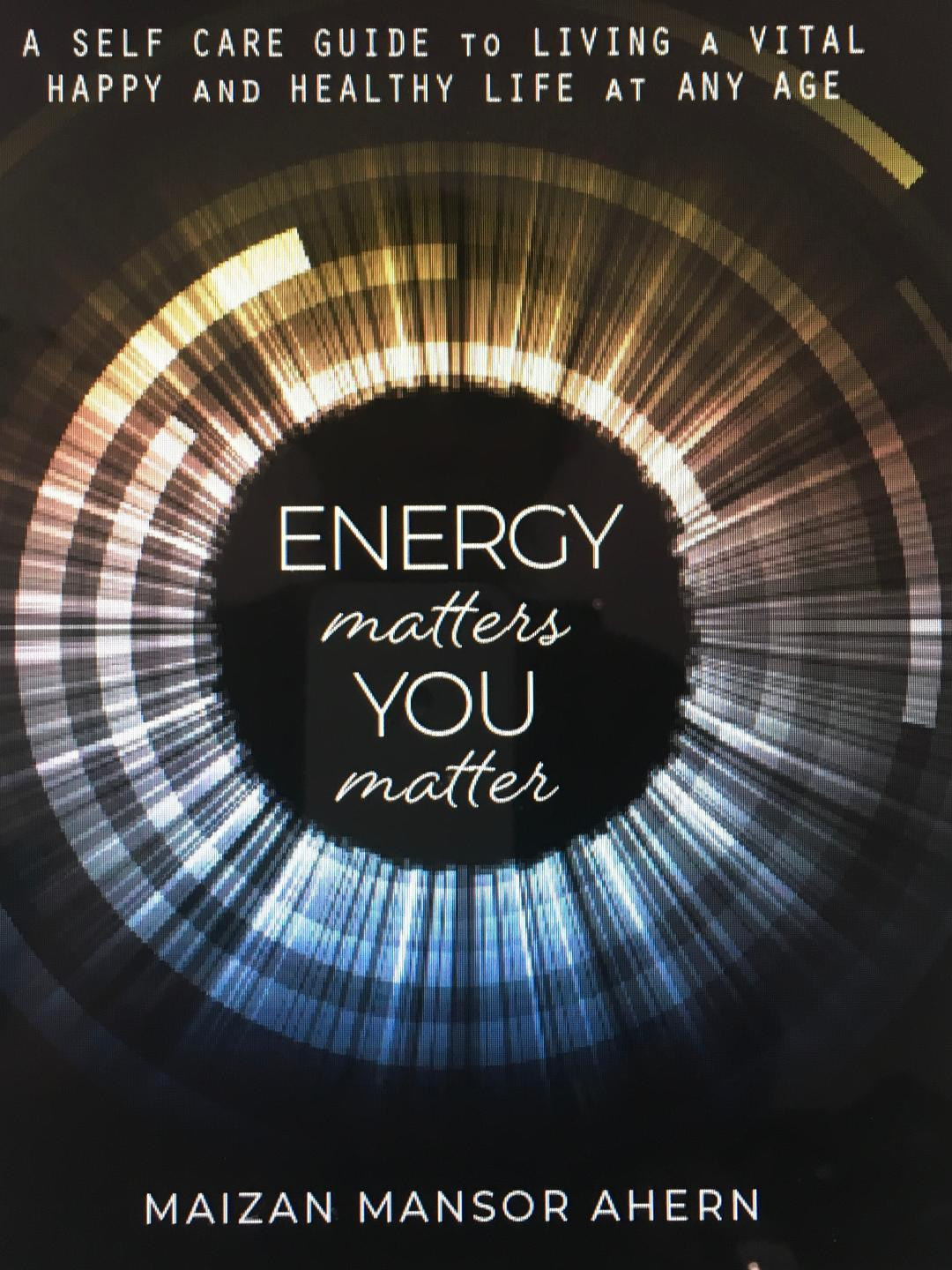 "NEW! Book Preorder ""ENERGY matters, YOU matter"""