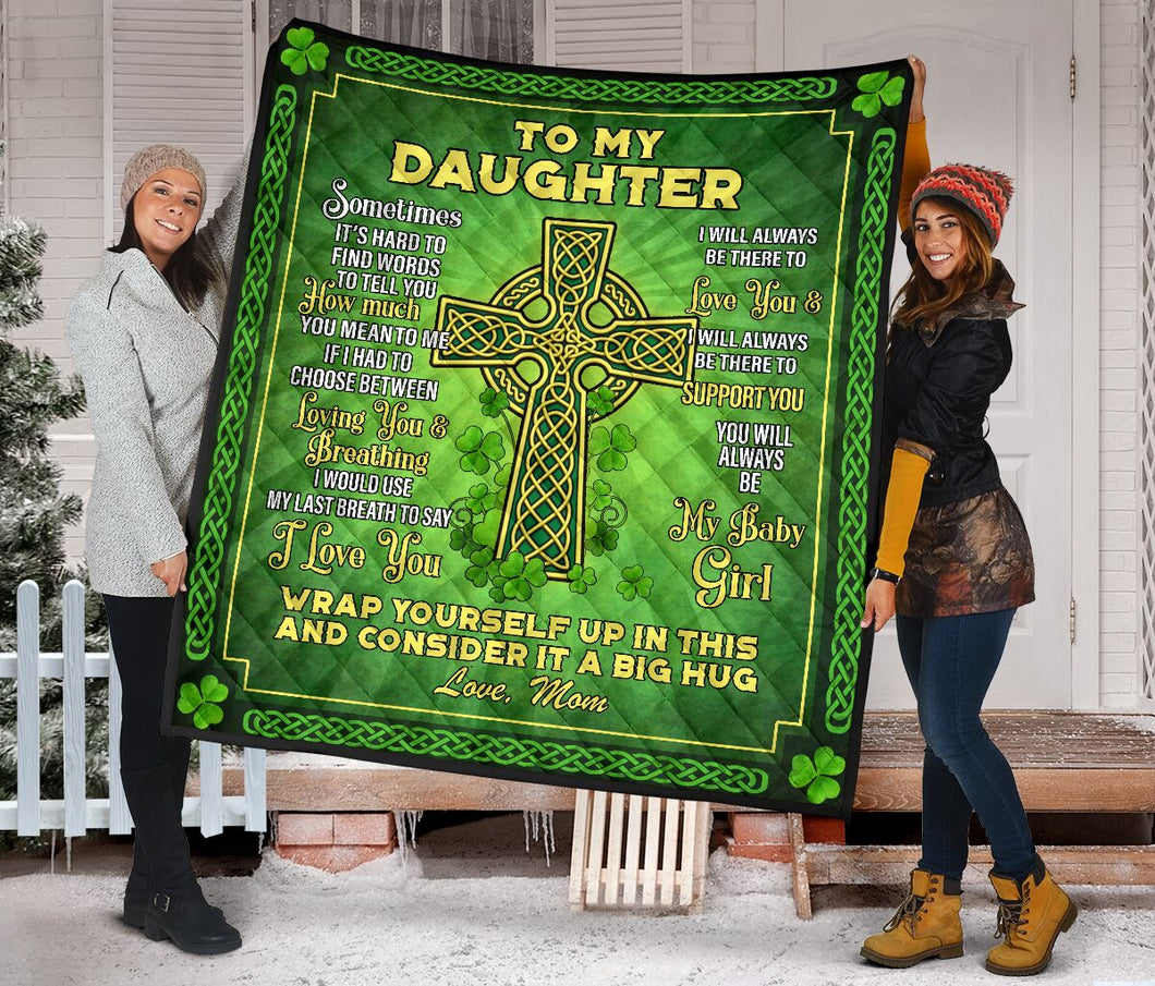 To My Daughter from mom Patrick Day Fleece Blanket