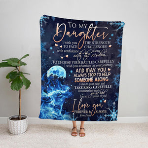 Wolf mom to my daughter listen to your heart and take risks carefully Fleece Blanket