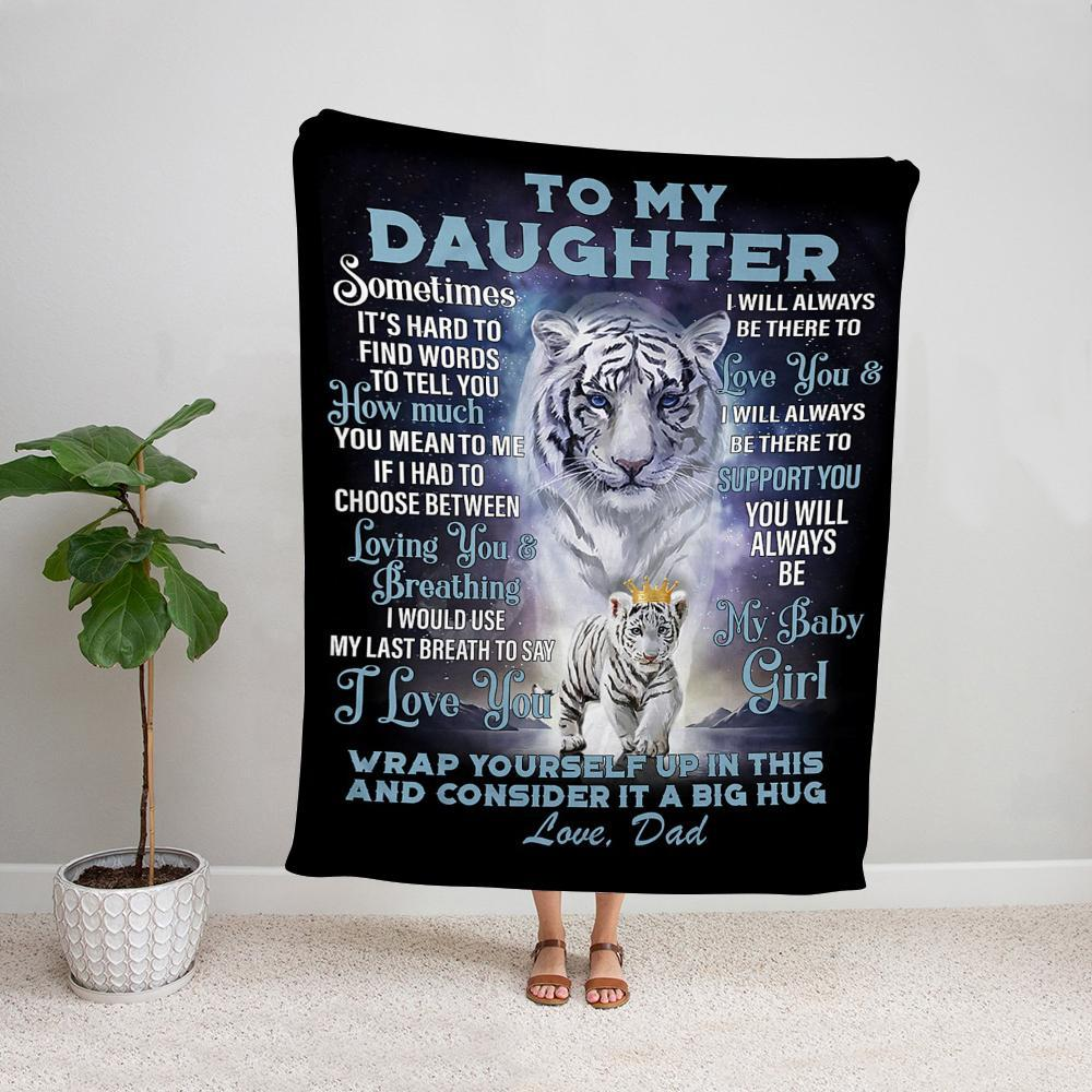 Tiger dad to my daughter I will always be there to love you Fleece Blanket