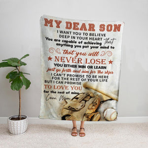 Baseball mom my dear son never lose you either win or learn Fleece Blanket