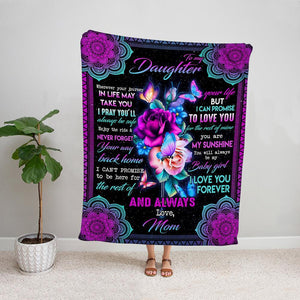 Butterfly purple mom to my daughter you are my sunshine always be my baby girl Fleece Blanket