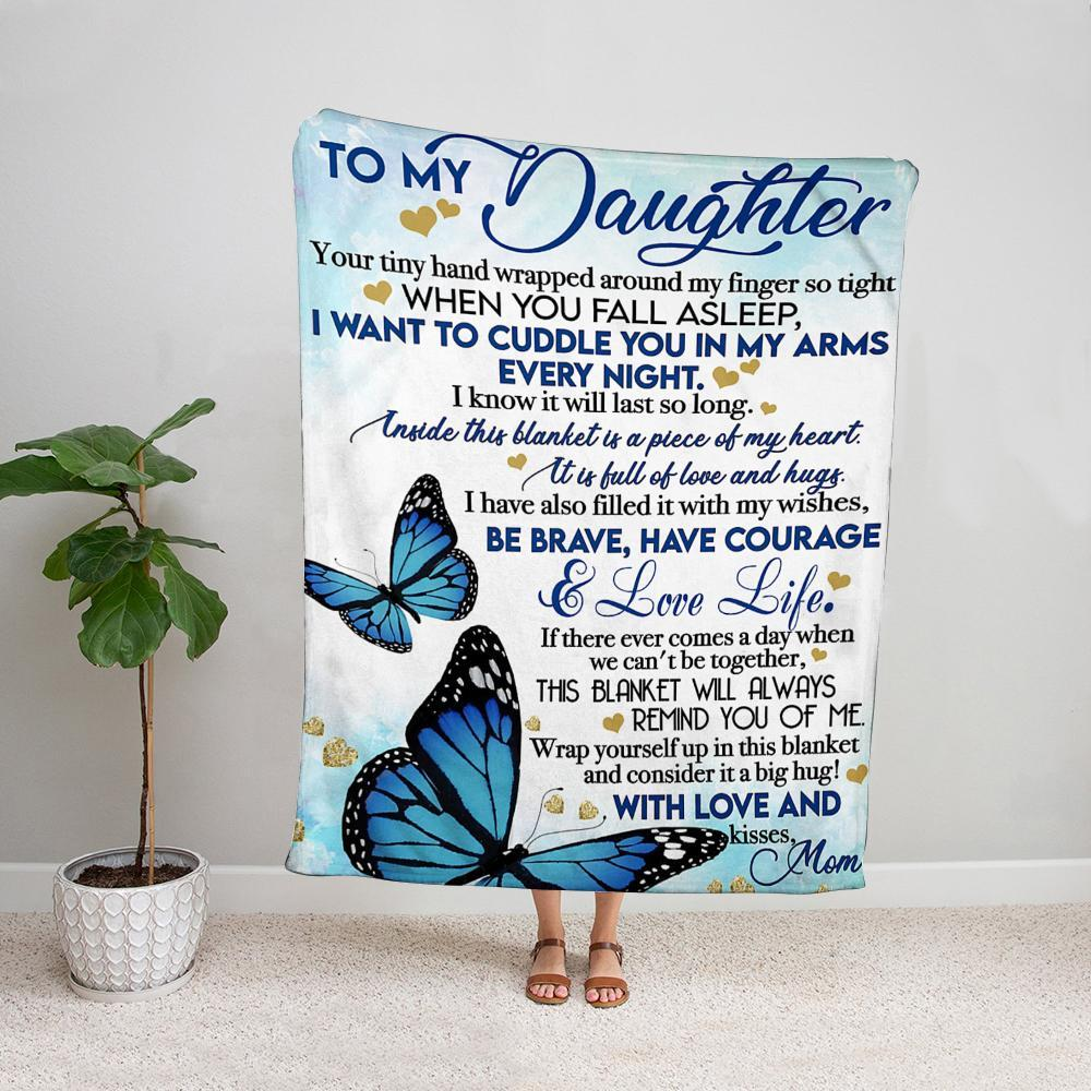 Butterfly mom to my daughter i want to cuddle you in my arms every night Fleece Blanket