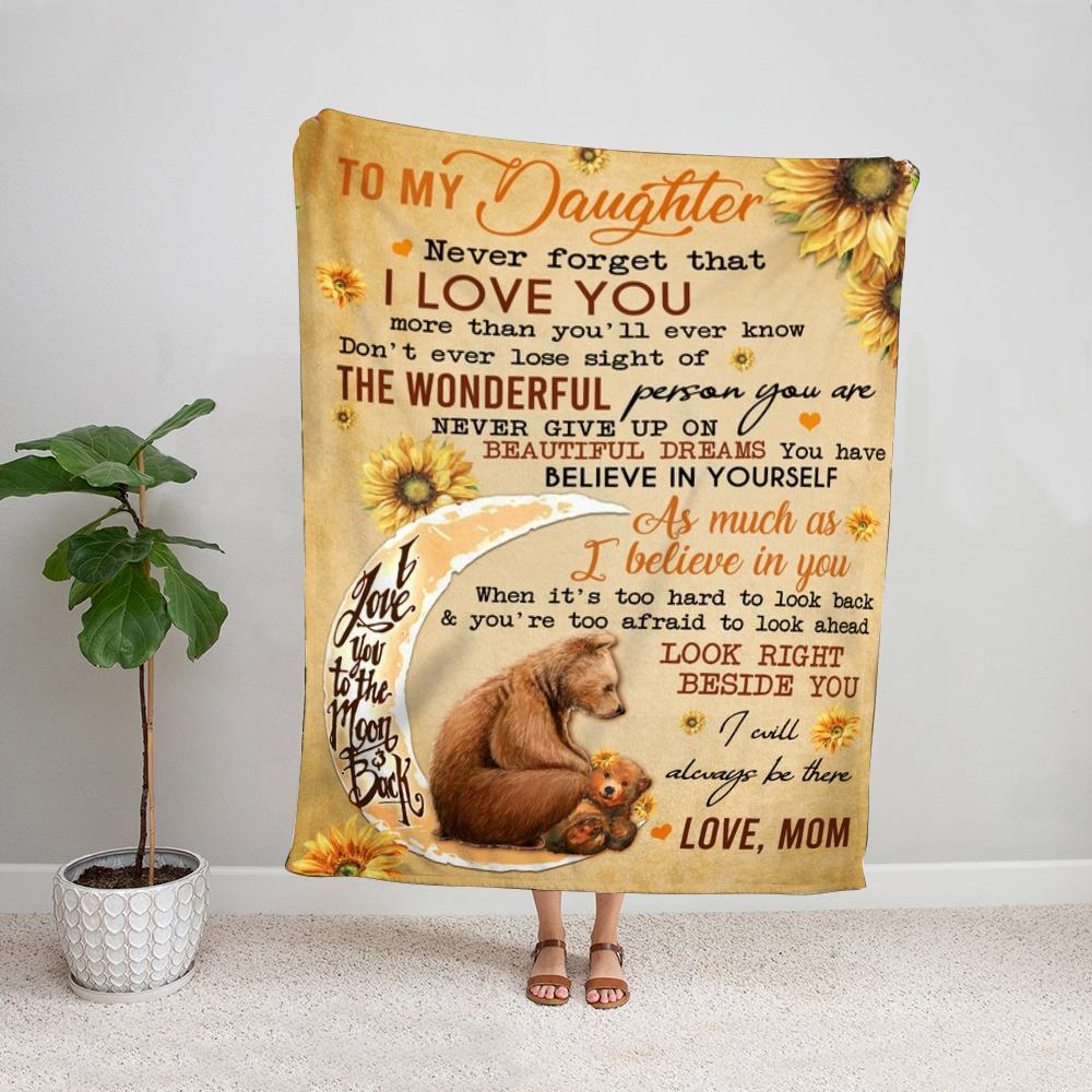Bear family mom to my daughter never give up on beautiful dreams you have sunflowers Fleece Blanket