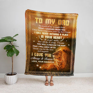 Lion daughter to my dad I love you always & forever Fleece Blanket