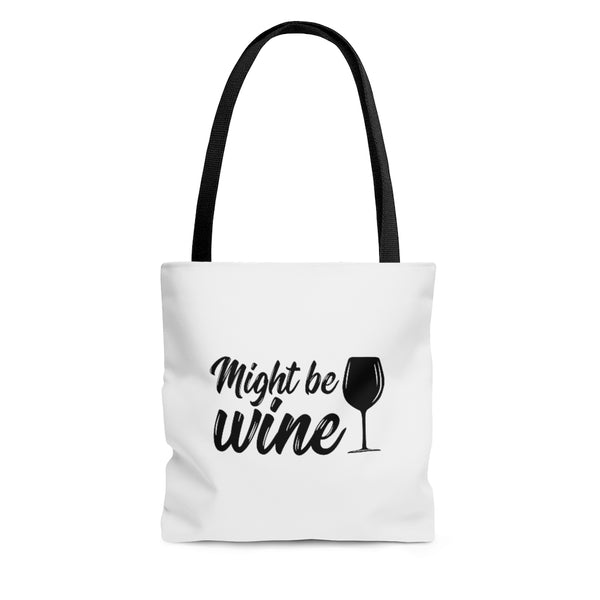 Might Be Wine Tote