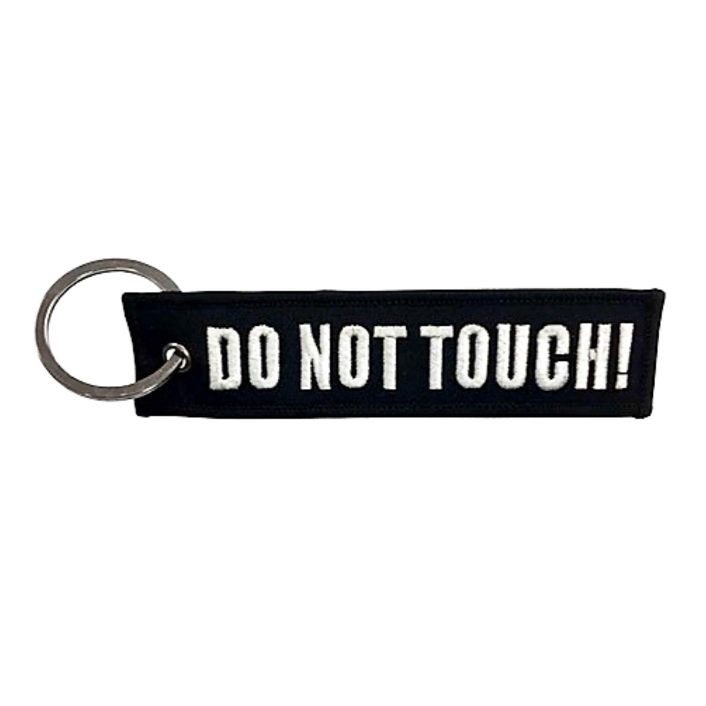 Do Not Touch Keychain