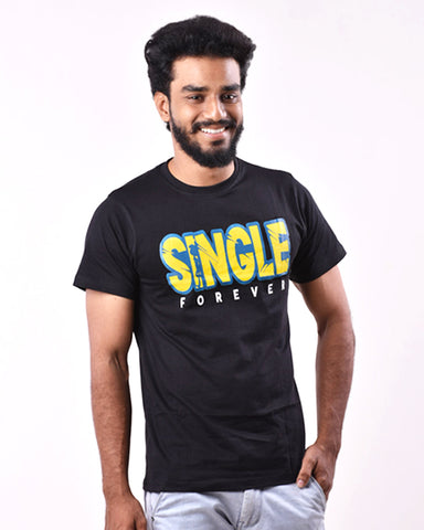 Single Forever Quali-Tee