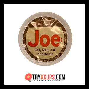 Joe Knows Coffee • Tall, Dark & Handsome K-Cup Flavor