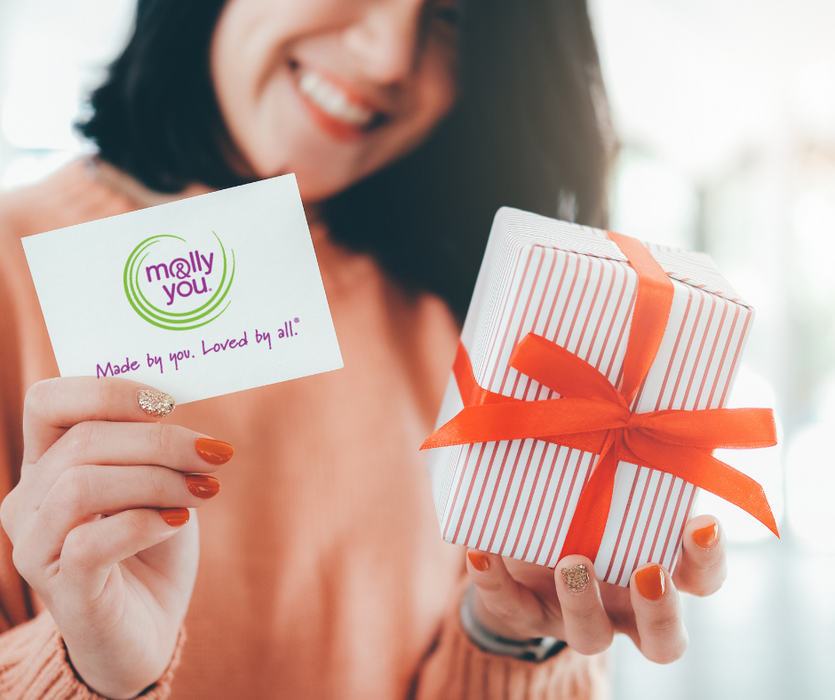 molly&you® Gift Card - Order Now … It's quick and easy, your GIFT CARD will arrive in your inbox, now, just forward the GIFT CARD via email to the lucky recipient!