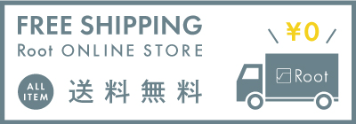 FREE SHIPPING Root ONLINE STORE ALL ITEM 送料無料