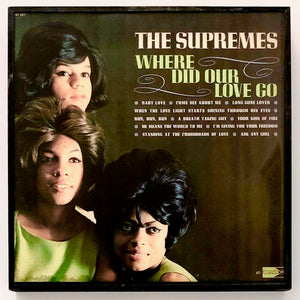 SUPREMES - Where Did Our Love Go