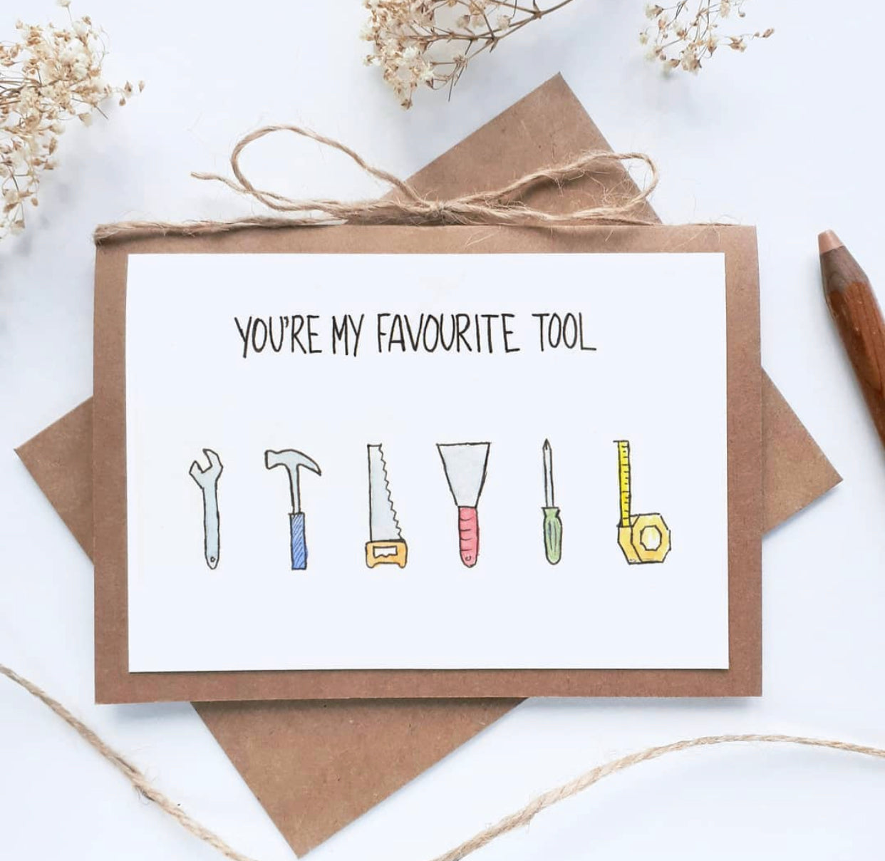 'You're my Favourite Tool' Card