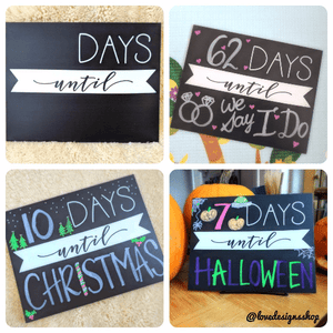 Countdown Reusable Sign