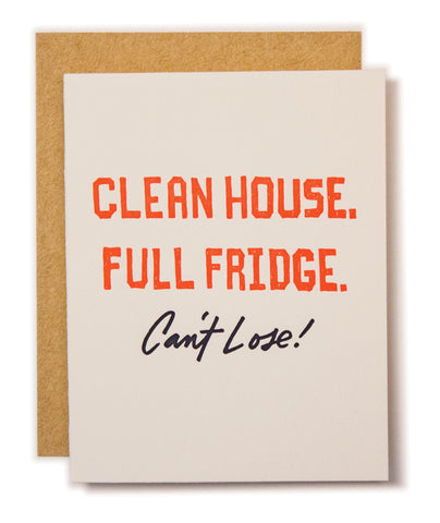 CLEAN HOUSE, FULL FRIDGE CARD