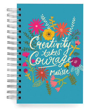 CREATIVITY TAKES COURAGE - JUMBO JOURNAL