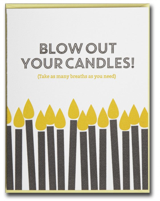 BLOW OUT YOUR CANDLES BIRTHDAY CARD