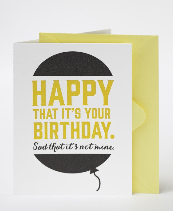 HAPPY THAT IT'S YOUR BIRTHDAY CARD