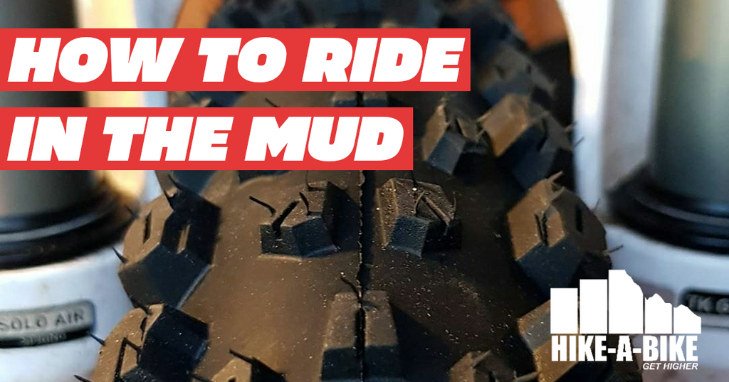 How to Ride in the Mud