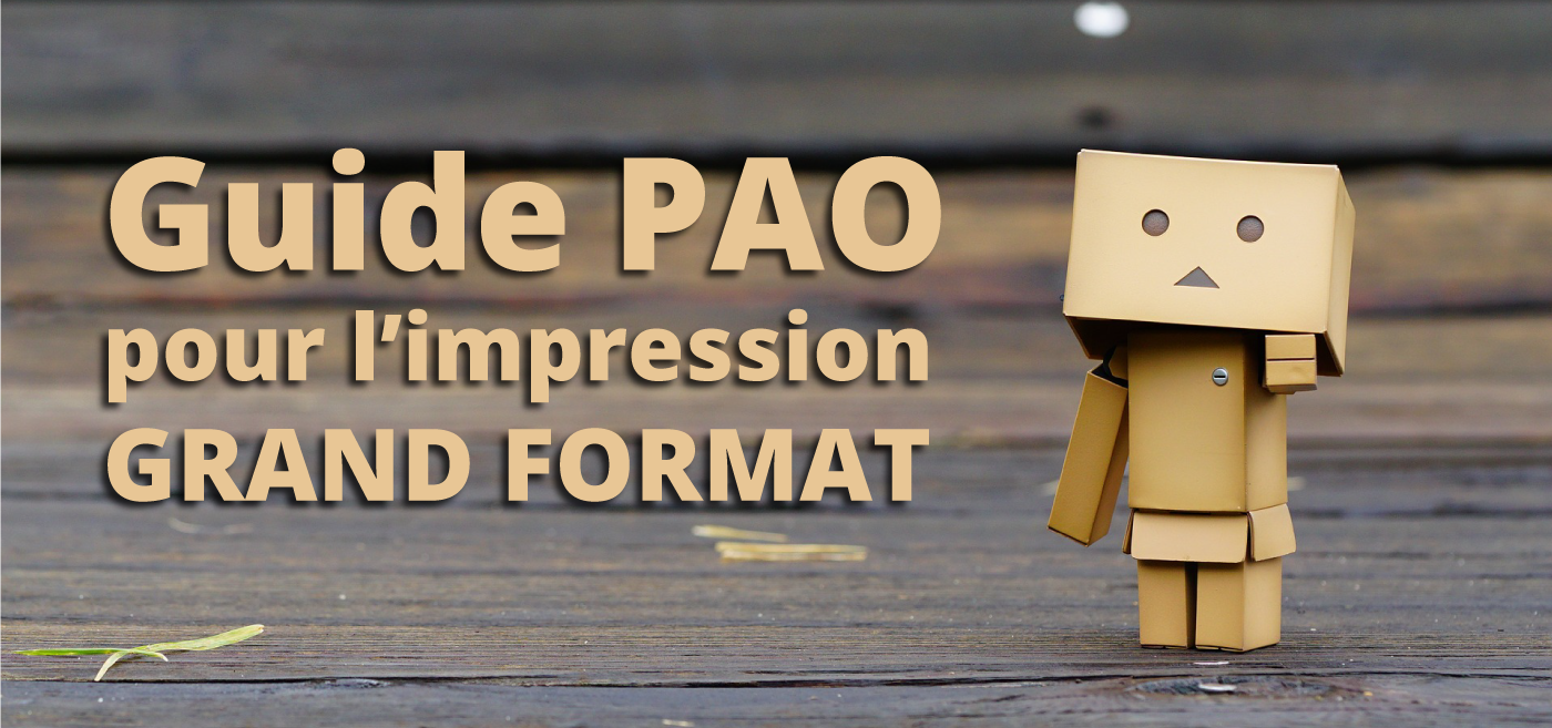 Guide PAO grand format