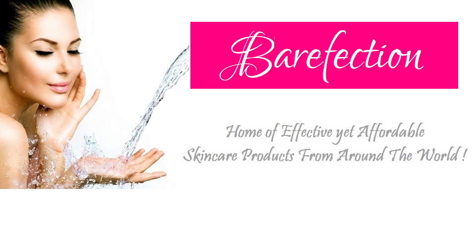 Visit us at www.Barefection.com for effective yet affordable skincare products from around the world!