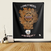 Load image into Gallery viewer, I Only Need Coffee Mandala Wall Tapestries -  Black Background