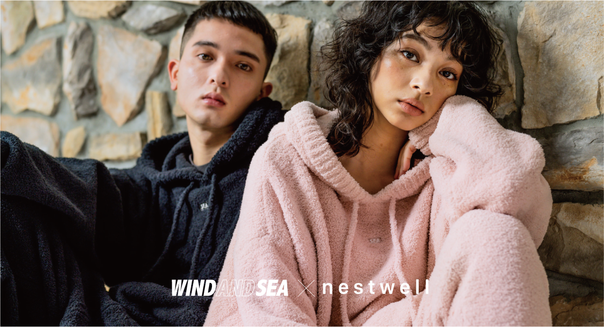 WIND AND SEA ✕ nestwell