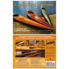 Load image into Gallery viewer, Kayaks You Can Build - By Ted Moores And Greg Rossel (Hardcover)